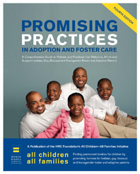 PROMISING PRACTICES IN ADOPTION AND FOSTER CARE